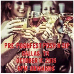 Poshfest PNS DALLAS 10/11